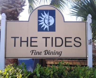The Tides Fine Dining Restaurant outdoor signage